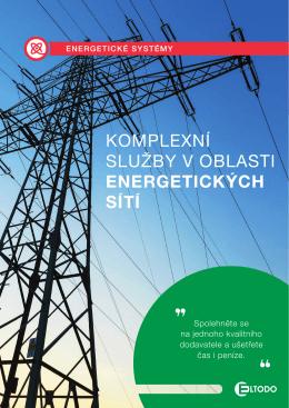 KOMPLEXNÍ SLUŽBY V OBLASTI ENERGETICKÝCH SÍTÍ