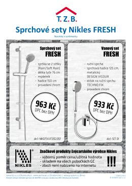 Sprchové sety Nikles FRESH 963 Kč 933 Kč - tzb