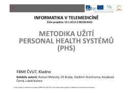 Metodika užití Personal Health Systémů (PHS)
