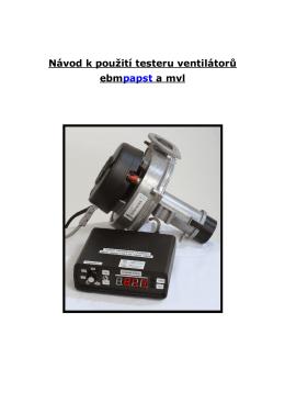 Návod k použití testeru ventilátorů ebm papst a mvl