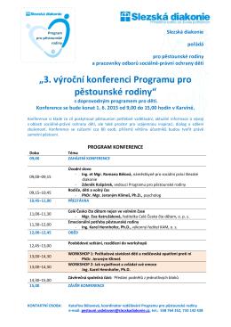 """""""3. výroční konferenci Programu pro pěstounské"""