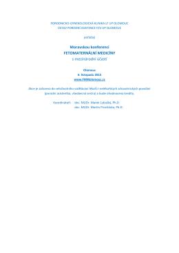 Moravskou konferenci FETOMATERNÁLNÍ MEDICÍNY s