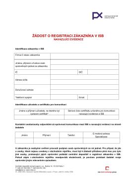 Žádost o registraci zákazníka a uživatele v ISB