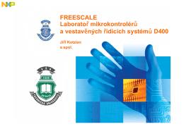 FREESCALE Laboratoř mikrokontrolérů a vestavěných