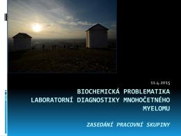 Zpráva biochemické pracovní skupiny a interpretace vybraných