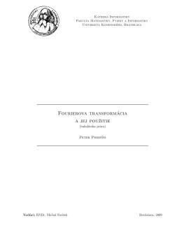 Fourierova transformácia a jej použitie