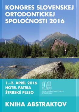 kongres slovenskej ortodontickej spoločnosti 2016 kniha abstraktov