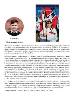 """Recenzja Rafała Kałwy książki """"Ku Klux Klan. Tu mieszka miłość"""""""