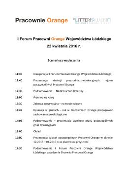 II Forum Pracowni Orange Województwa Łódzkiego 22 kwietnia