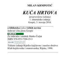 Milan Krmpotić: KUĆA HRTOVA