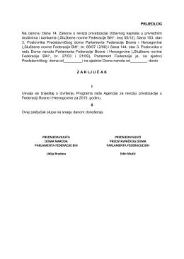 PRIJEDLOG Na osnovu člana 14. Zakona o reviziji privatizacije