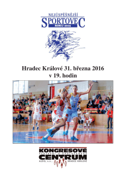 Hradec Králové 31. března 2016 v 19. hodin