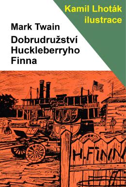 Dobrodružství Huckleberryho Finna ukázka