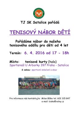 TJ SK Satalice pořádá TENISOVÝ NÁBOR DĚTÍ od 4 let do