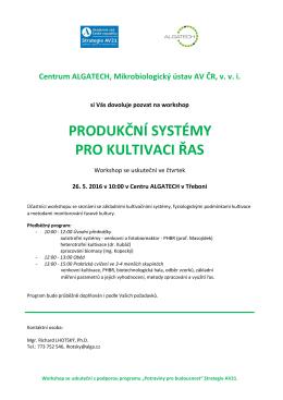 produkční systémy pro kultivaci řas
