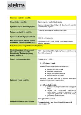 Informace o záměru projektu Obecný název projektu Stavební práce