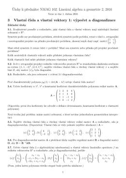 Úlohy k přednášce NMAG 102: Lineární algebra a geometrie 2