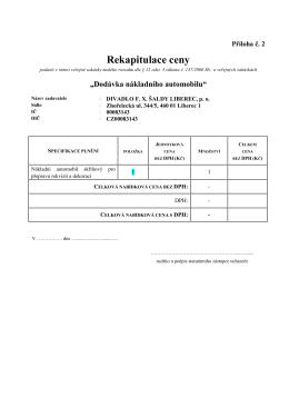 rekapitulace ceny - Divadlo F. X. Šaldy