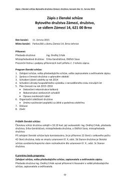 Zápis z členské schůze družstva ze dne 11. 6. 2015 zde.