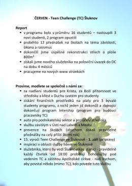 ČERVEN - Teen Challenge (TC) Šluknov Report v programu bylo v