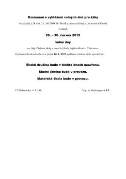 Oznámení o vyhlášení volných dnů pro žáky 29. – 30. června 2015