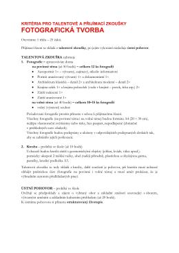 Kritéria pro talentové a přijímací zkoušky Užitá fotografie a média 82