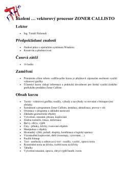 Školení … vektorový procesor ZONER CALLISTO Lektor