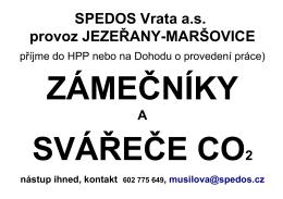 provoz JEZEŘANY-MARŠOVICE SPEDOS Vrata a.s.