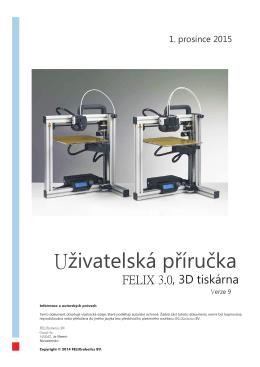 Obsluha tiskárny FELIX 3.0-CZ