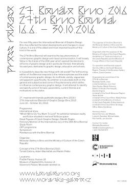 27. Brno 2016 27th Brno Biennial 16.6. – 30.10.2016 Bienale