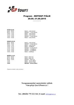 Program - MOTOGP ITÁLIE 29.05.-31.05.2015 Nezapomenutelný