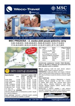 MSC PREZIOSA – 2. osoba platí pouze polovinu ceny