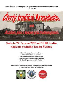 Sobota 27. června 2015 od 10:00 hodin nádvoří vodního hradu Švihov