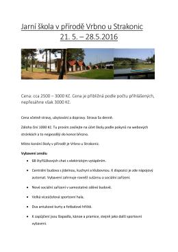 Jarní škola v přírodě Vrbno u Strakonic 21. 5. – 28.5.2016