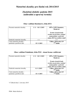 Maturitní zkoušky pro školní rok 2014/2015 Zkušební období
