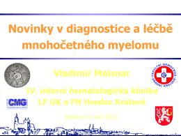 Novinky v diagnostice a léčbě myelomu (prof. MUDr. Vladimír