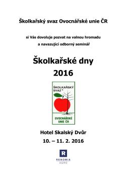 Školkařské dny 2016 - Ovocnářské unie České republiky
