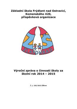 Výroční zpráva školy 2014 - ZŠ Komenského, Frýdlant nad Ostravicí