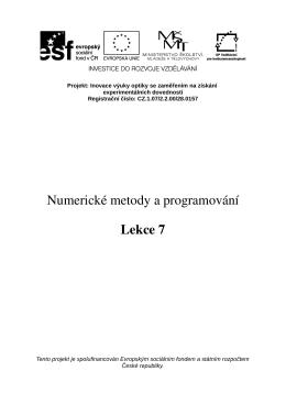 Numerické metody a programování Lekce 7