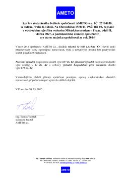 Zpráva představenstva o hospodaření společnosti za rok 2006 a o
