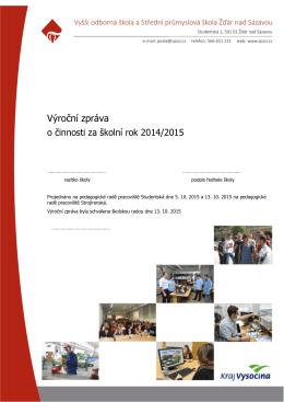 Výroční zpráva 2014/2015 - VOŠ a SPŠ Žďár nad Sázavou