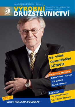 24. valné shromáždění SČMVD - www vyrobnidruzstevnictvi projekt
