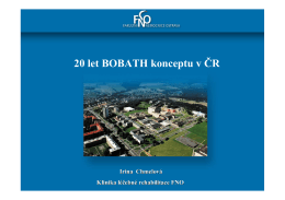 20 let Bobath konceptu v ČR Irina Chmelová, přednostka Kliniky