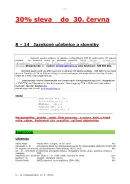 30% sleva do 30. června S – 14 Jazykové učebnice a slovníky