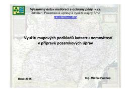 Využití mapových podkladů katastru nemovitostí v přípravě