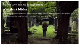 Festival Devět bran zve na projekci filmu Vzdálená blízká