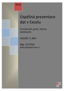 Úspěšná prezentace dat v Excelu Formátování