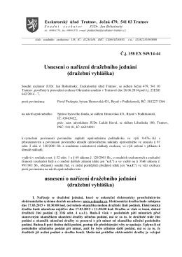 Usnesení o nařízení dražebního jednání (dražební - e