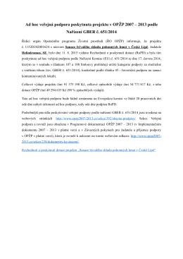 Ad hoc veřejná podpora poskytnuta projektu v OPŽP 2007 – 2013