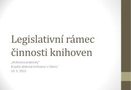 Legislativní rámec činnosti knihoven